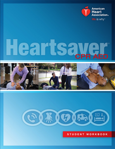 Heartsaver CPR AED – Classroom - The CPR Hero Training Center